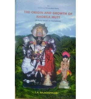 The Origin And Growth Of Ahobila Mutt