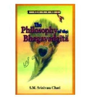 The Philosophy Of The Bhagavad Gita